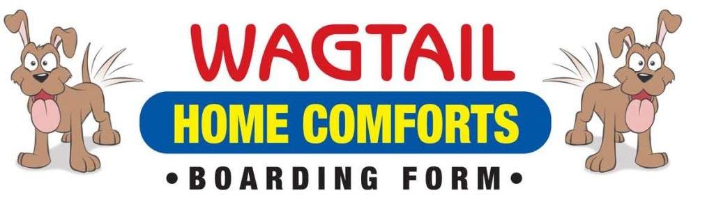 Wagtail Home Comfort Boarding
